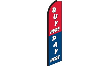 Buy Here Pay Here Swooper Feather Flag