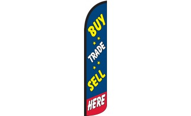 Buy, Trade, Sell Here Wind-Free Feather Flag